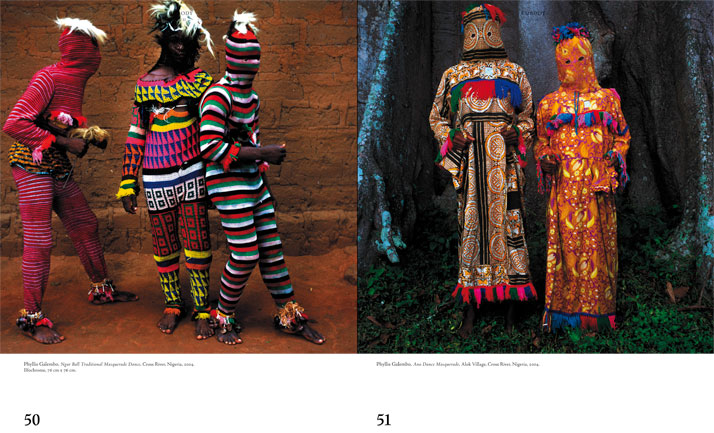 left: Phyllis Galembo, Ngar Ball Traditional Masquerade Dance, Cross River, Nigeria, 2004.Ilfochrome, 76 cm x 76 cm.right: Phyllis Galembo, Ano Dance