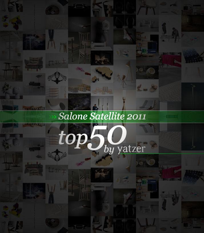Salone satellite 2011 top 50 yatzer for Salone satellite