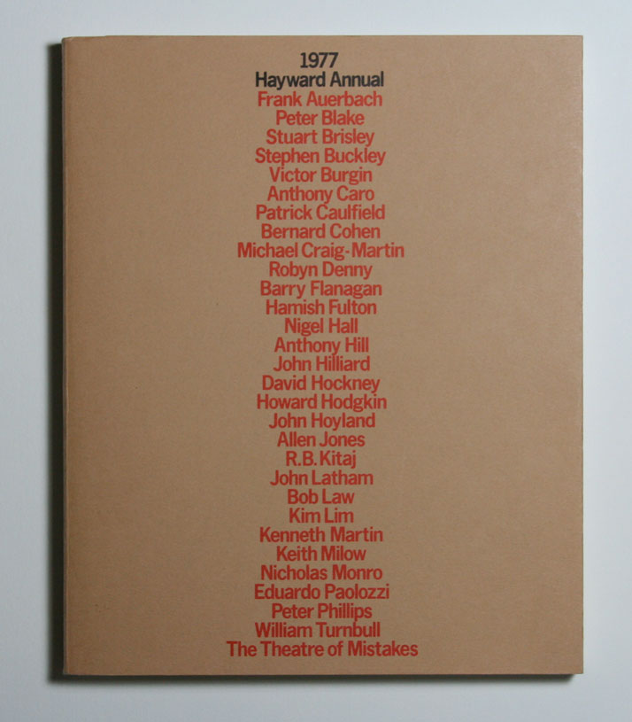 The  list of participating artists provides the image for the promotion of  an exhibition at London's Hayward Gallery. Arts Council, 1977.Image Courte