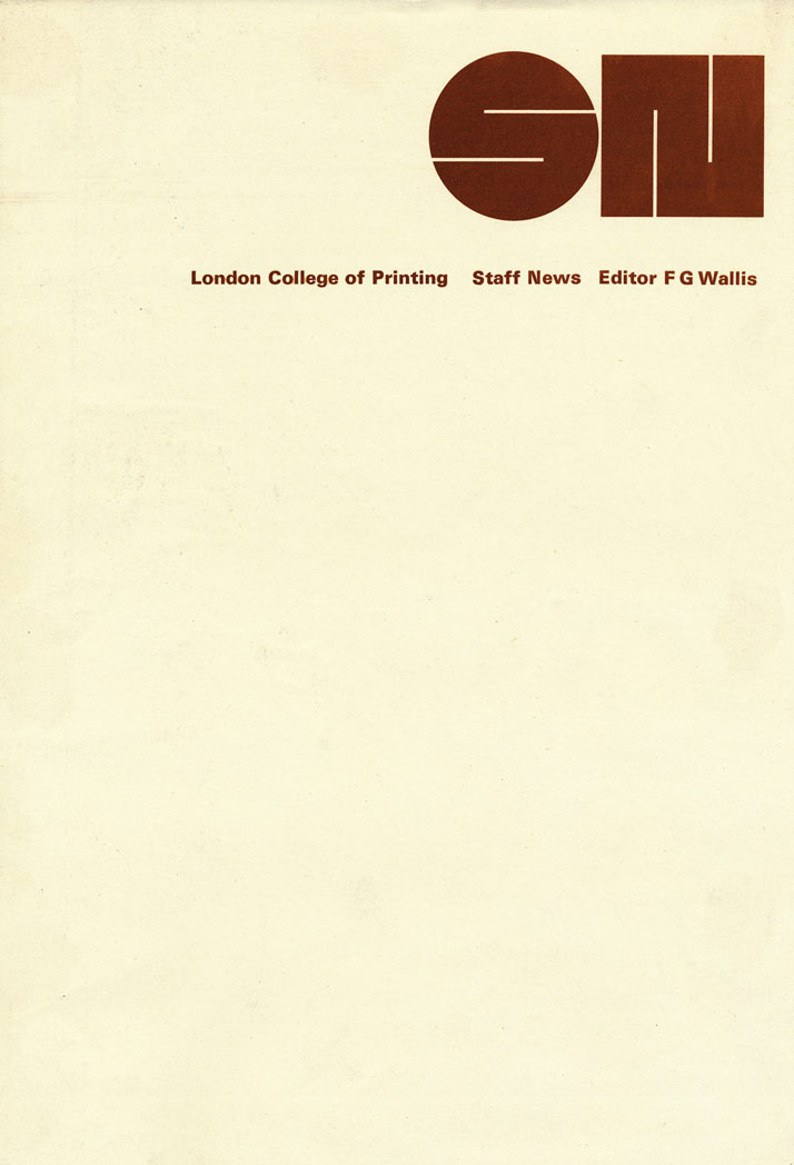 LCP Staff News // A newsletter for College staff,1965. Image Courtesy of John Lloyd Archive
