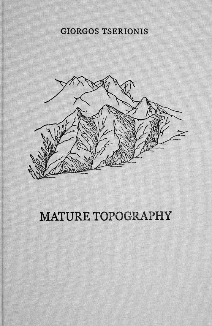 'Mature Topography' catalogue © George Tserionis