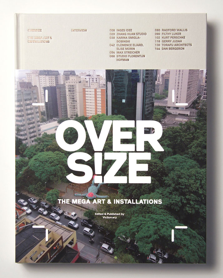 OVERS!ZE: The Mega Art & Installations, book cover, photo © Viction:ary.