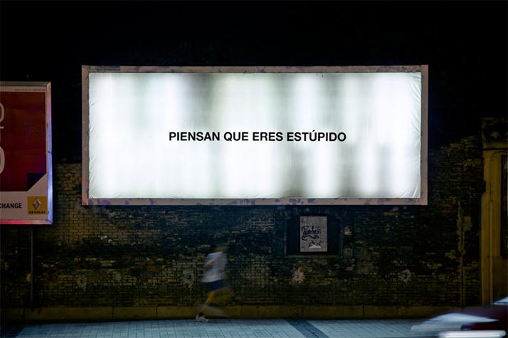 ELLOS, ''THEY THINK YOU ARE STUPID'', Zaragoza, Spain, 2013. Photo © SpY.