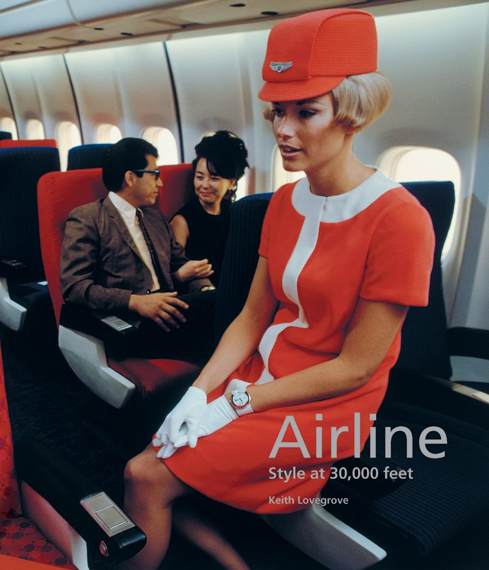 Book cover. United Airline stewardess in simulated Douglas DC-10,1968.Airline: Style at 30,000 Feet (mini edition). Courtesy of Laurence King Publishing.