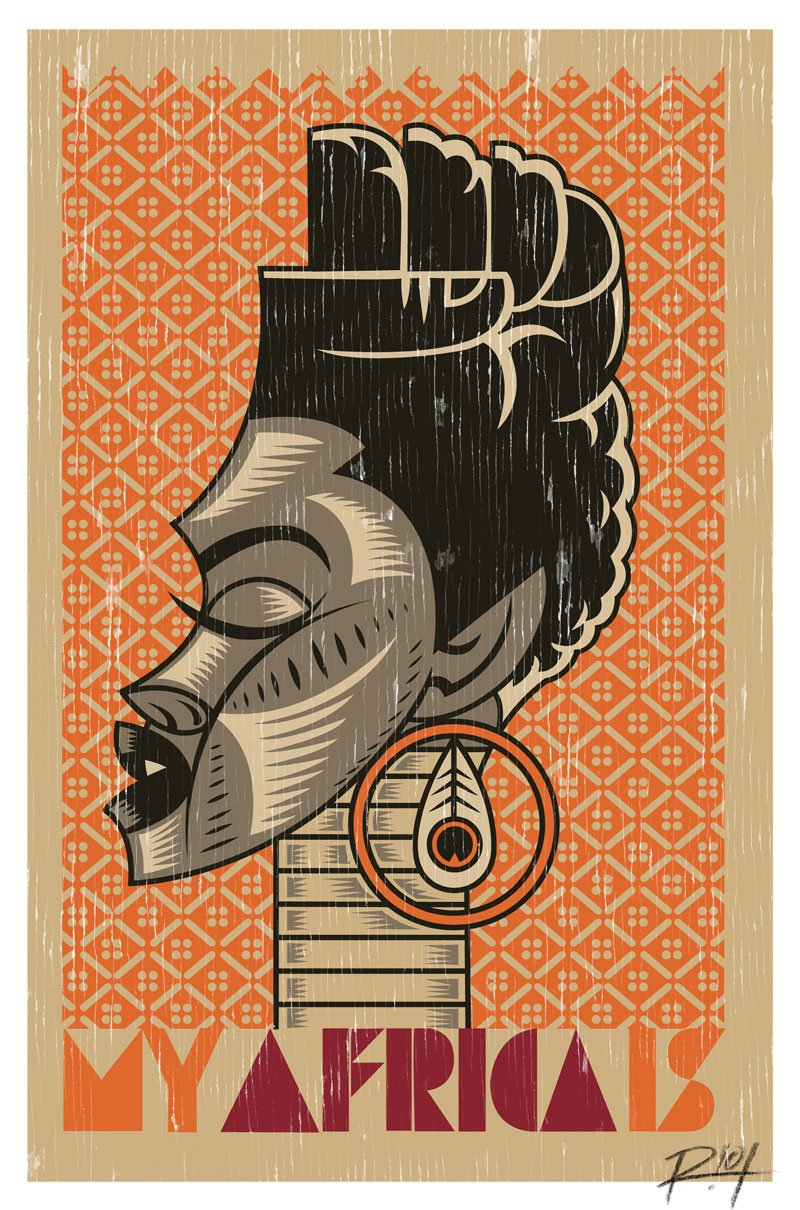 Studio Riot, »My Africa Is«, 2012, limited poster edition, © R!OT, Johannesburg.