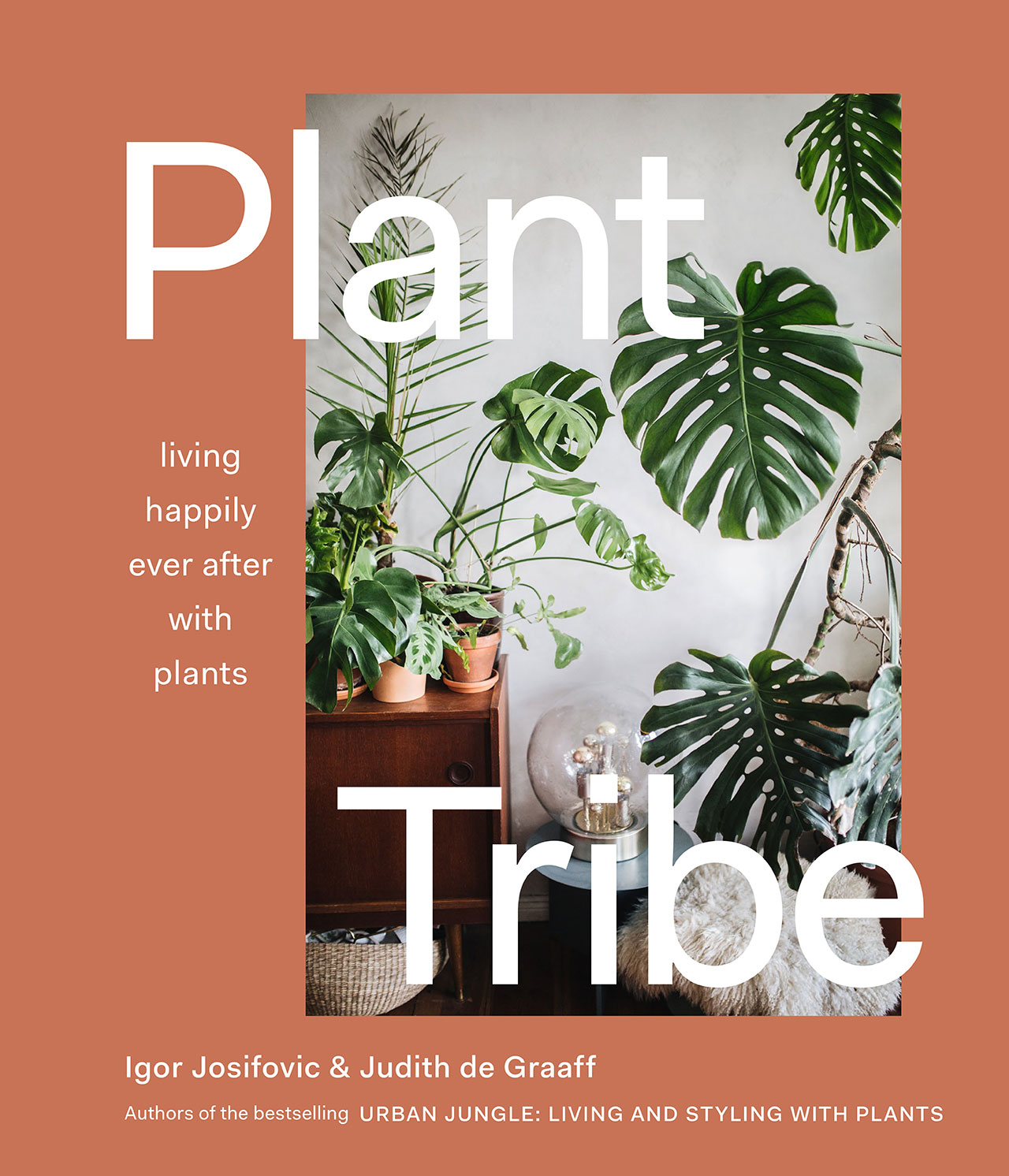 PLANT TRIBE LIVING HAPPILY EVER AFTER WITH PLANTSBy Igor Josifovic & Judith de Graaff Book cover.