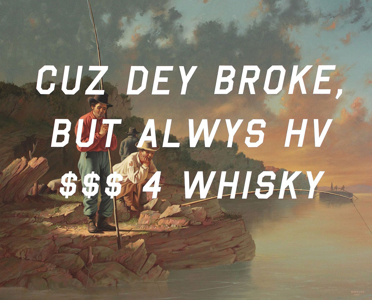 Shawn Huckins, Fishing On The Mississippi: Because They Broke, But Always Have Money For Whiskey, acrylic on canvas, 32 x 40 in (81 x 102 cm), 2015. Private collection.