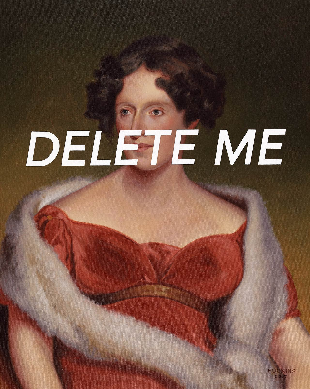 Shawn Huckins, Mrs John Biddle: Delete Me, 2017.Acrylic on canvas, 20 x 16 in (51 x 41 cm).