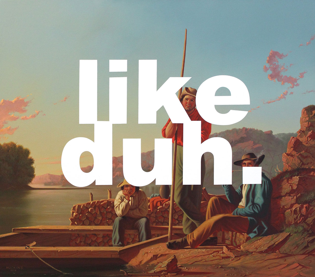 Shawn Huckins, The Wood-Boat: Like Duh. ,acrylic on canvas, 32 x 36 in (81 x 91 cm), 2016. Private collection.