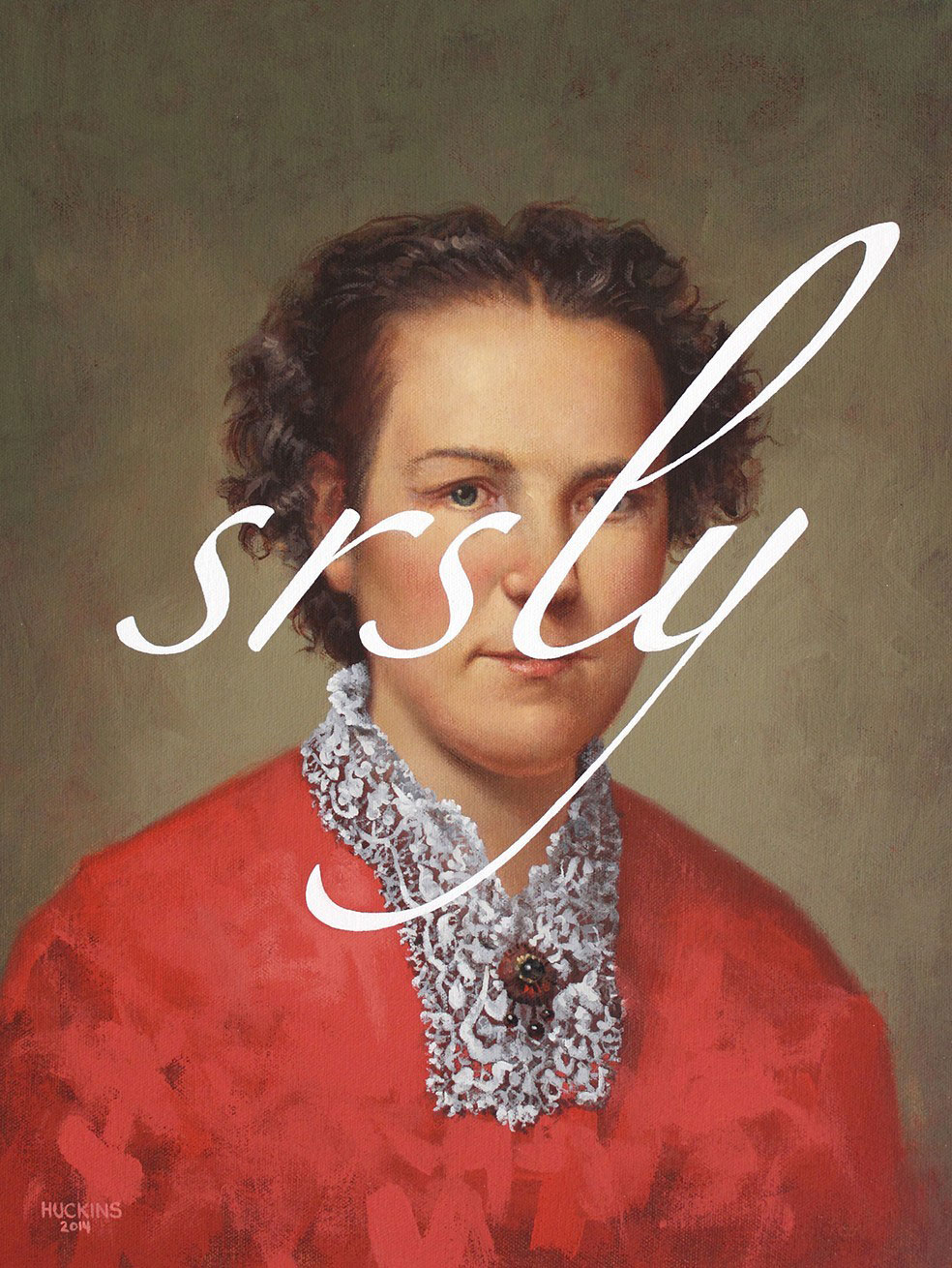 Shawn Huckins, A Lady: Seriously, acrylic on canvas, 16 x 12 in (41 x 30 cm)2014. Private collection, Los Angeles, CA.