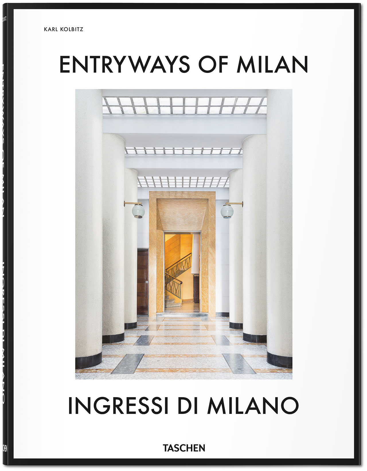 Entryways of Milan – Ingressi di Milano, book cover © Taschen.