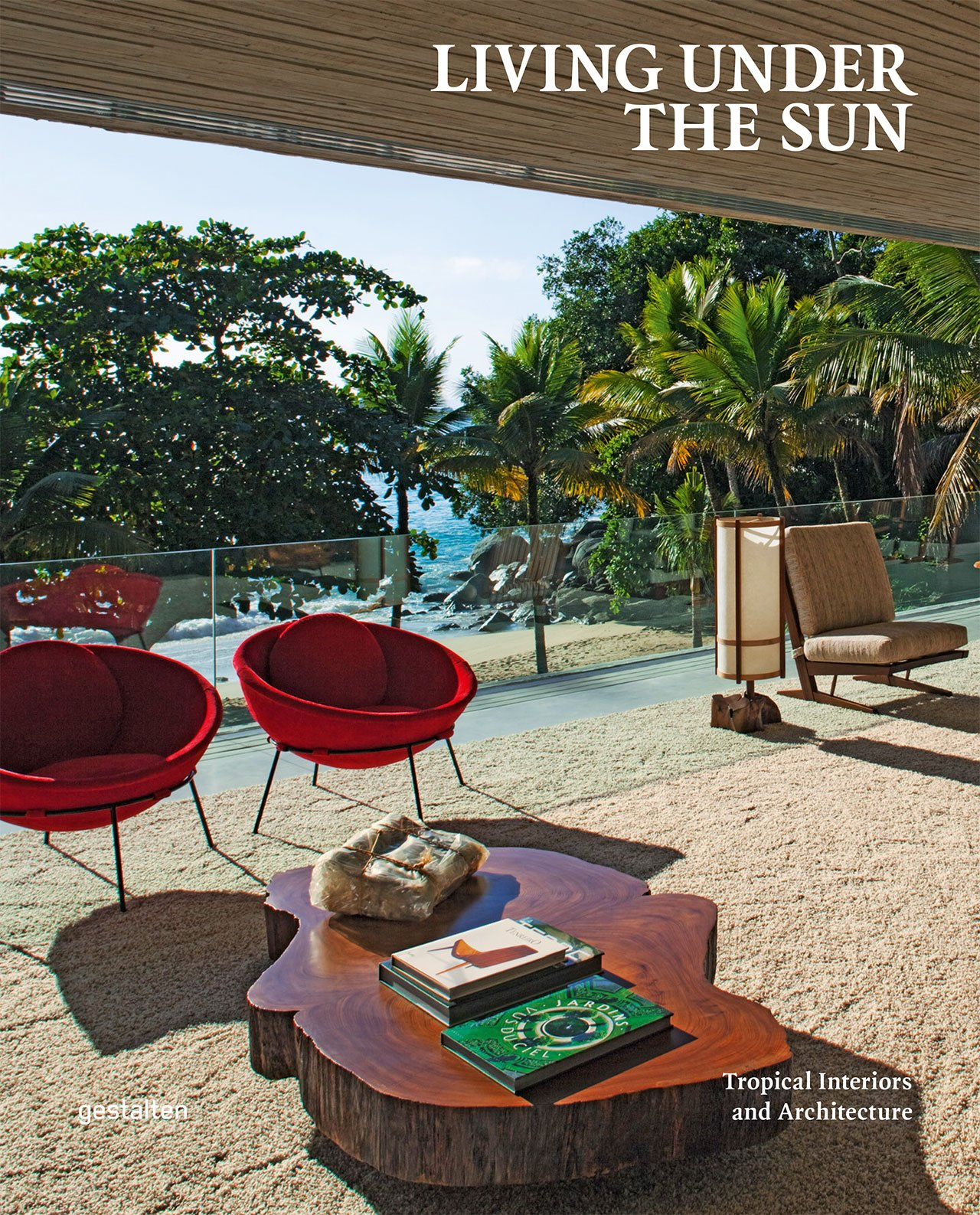 'Living under the sun' Book Cover © Gestalten 2016.