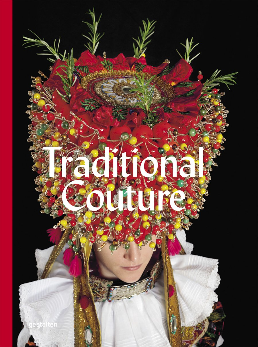 'Traditional Couture' Book Cover © Gestalten 2015.