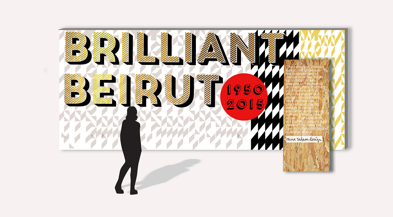 BRILLIANT BEIRUT - An exhibition Designed and Curated for Dubai Design Week 2015 by Rana Salam.
