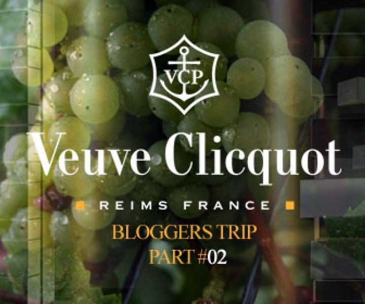 Veuve Clicquot bloggers trip / part#02