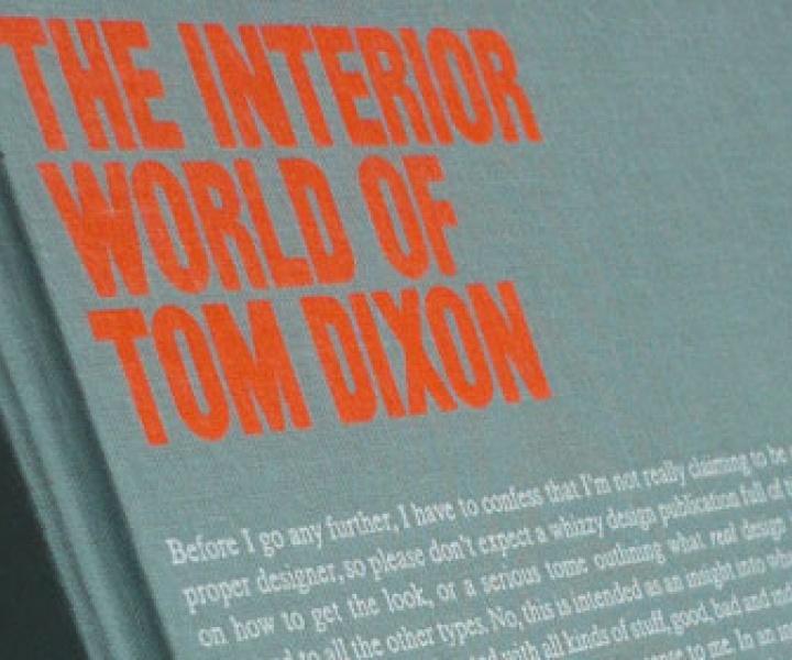 The Interior World of Tom Dixon