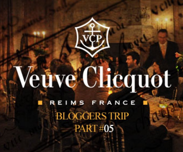 Veuve Clicquot bloggers trip / part#05